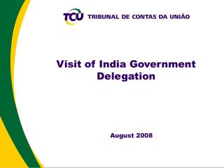 Visit of India Government Delegation