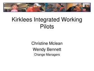 Kirklees Integrated Working Pilots