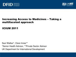 Increasing Access to Medicines – Taking a multifaceted approach ICIUM 2011