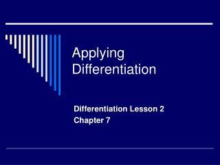 Applying Differentiation