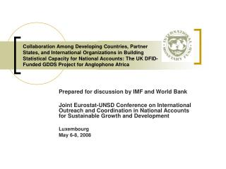 Prepared for discussion by IMF and World Bank