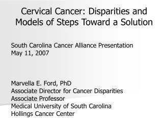 Cervical Cancer: Disparities and  Models of Steps Toward a Solution