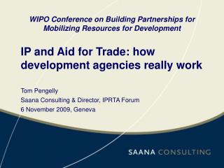 IP and Aid for Trade: how development agencies really work