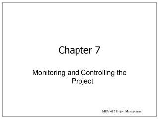 Monitoring and Controlling the Project