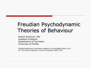 Freudian Psychodynamic Theories of Behaviour