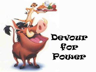 Devour for Power