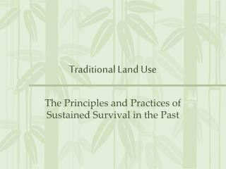 Traditional Land Use