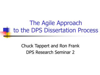 The Agile Approach to the DPS Dissertation Process