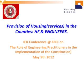 Provision  of  Housing(services) in  the  Counties: HF & ENGINEERS.
