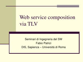 Web service composition via TLV