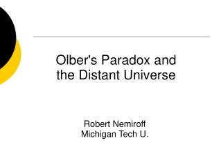 Olber's Paradox and the Distant Universe
