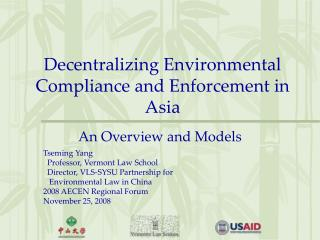 Decentralizing Environmental Compliance and Enforcement in Asia