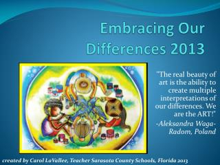 Embracing Our Differences 2013