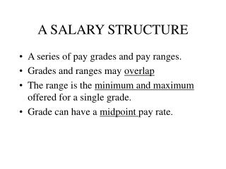 A SALARY STRUCTURE