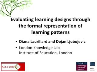 Evaluating learning designs through the formal representation of learning patterns
