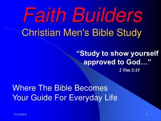 Faith Builders Christian Men's Bible Study