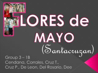 Group 3 – 1B Cendana , Corrales, Cruz T.,  Cruz P., De Leon, Del Rosario, Dee
