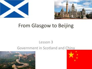 From Glasgow to Beijing