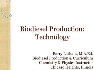Biodiesel Production: Technology