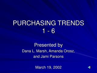 PURCHASING TRENDS 1 - 6