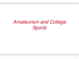 Amateurism and College Sports