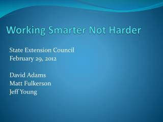 Working Smarter Not Harder