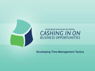 Developing Time-Management Tactics