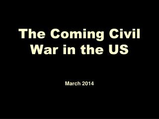 The Coming Civil War in the US