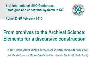 11th International  ISKO  Conference Paradigms and  conceptual systems in  KO Rome  23-26  February  2010