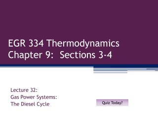 EGR 334 Thermodynamics Chapter 9:  Sections 3-4