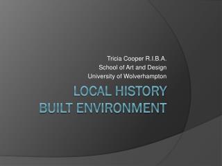 Local History Built environment