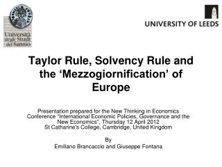 Taylor Rule, Solvency Rule and the 'Mezzogiornification' of Europe
