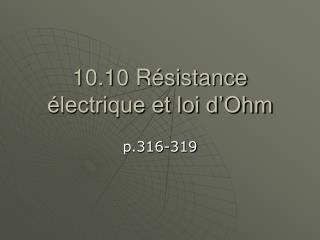 10.10 Résistance électrique et loi d'Ohm