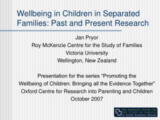 Wellbeing in Children in Separated Families: Past and Present Research