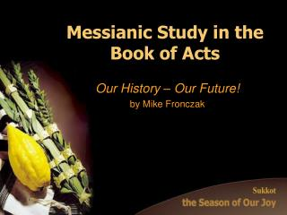 Messianic Study in the Book of Acts