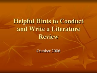 Helpful Hints to Conduct and Write a Literature Review