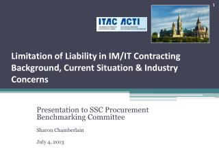 Limitation of Liability in IM/IT Contracting Background, Current Situation & Industry Concerns