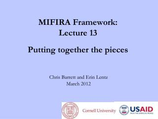MIFIRA Framework: Lecture 13 Putting together the pieces