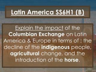 Latin America SS6H1 (B)