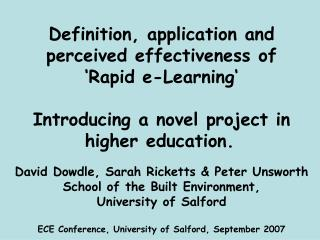 Definition, application and perceived effectiveness of  'Rapid e-Learning' Introducing a novel project in higher educat