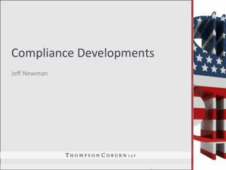 Compliance Developments