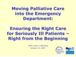 Moving Palliative Care into the Emergency Department: Ensuring ...