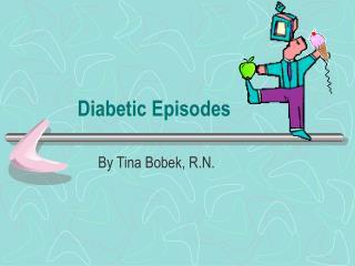 Diabetic Episodes