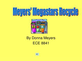 By Donna Meyers ECE 8841