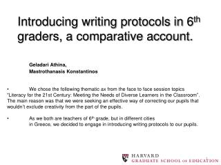 Introducing writing protocols in 6 th  graders, a comparative account.