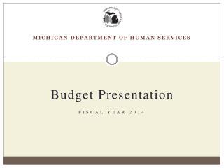 Budget  P resentation