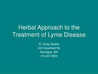 Herbal Approach to the Treatment of Lyme Disease
