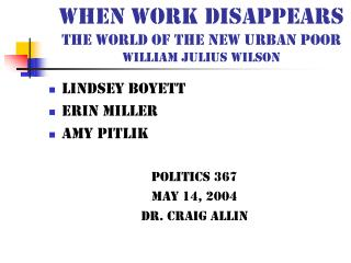 When Work Disappears The World of the new urban poor William Julius Wilson
