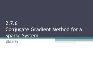 2.7.6 Conjugate  Gradient Method for a Sparse System