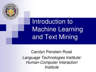 Introduction to Machine Learning and Text Mining